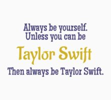 Always Be Taylor Swift T-Shirt