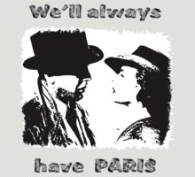 we'll always have Paris by Terry Mooney