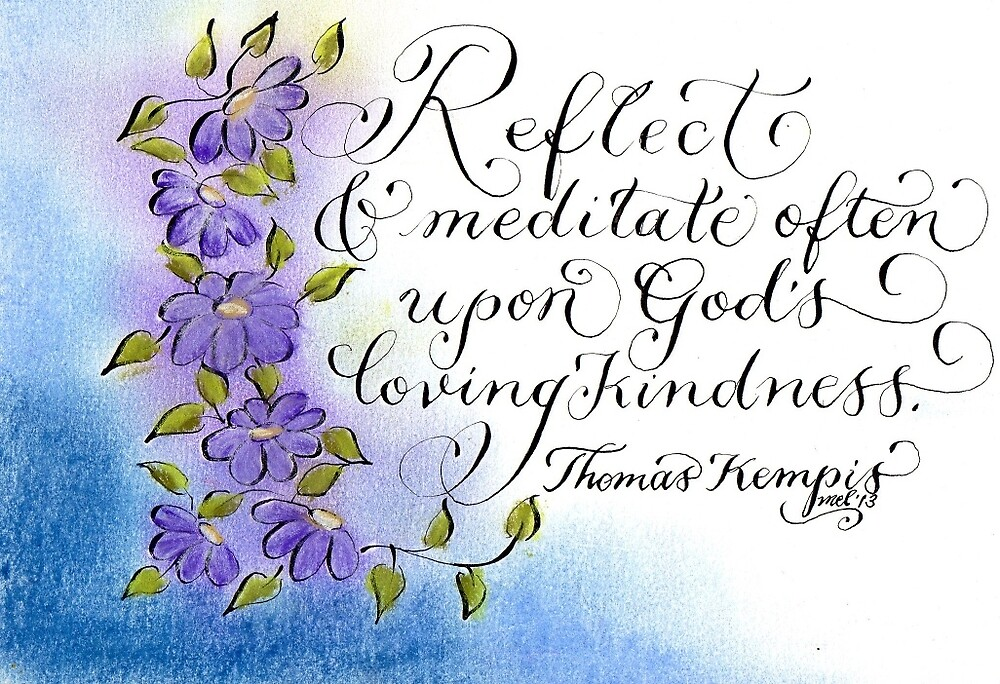 Inspirational quote Reflect on God's goodness T. Kempis quote by Melissa Goza