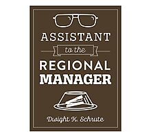 The Office Dunder Mifflin - Assistant to the Regional Manager Photographic Print
