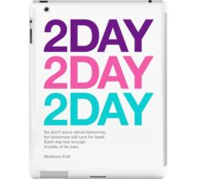 2DAY iPad Case/Skin