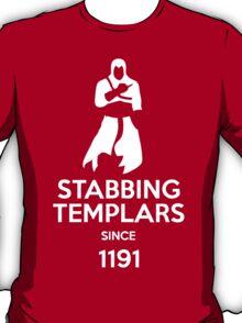 Stabbing Templars Since 1191, Assassin's Creed T-Shirt