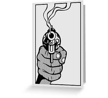 Smoking Gun Greeting Card