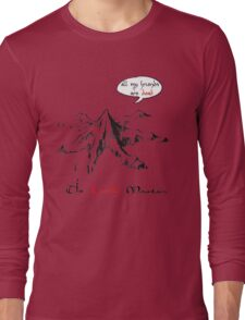 The really lonely mountain Long Sleeve T-Shirt