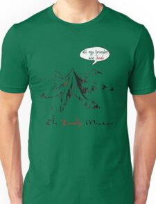 The really lonely mountain Unisex T-Shirt