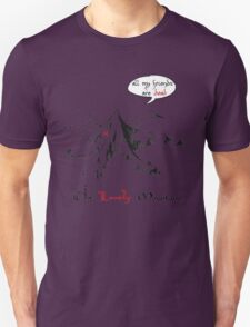 The really lonely mountain T-Shirt