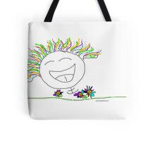 Laugh yourself silly.  Tote Bag