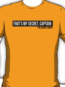 Avengers Assemble - That's My Secret Captain: I'm Always Angry T-Shirt