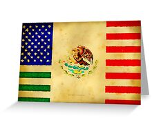 MEXICAN AMERICAN FLAG - 017 Greeting Card