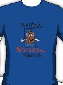 wanted: Mr Potato Head T-Shirt