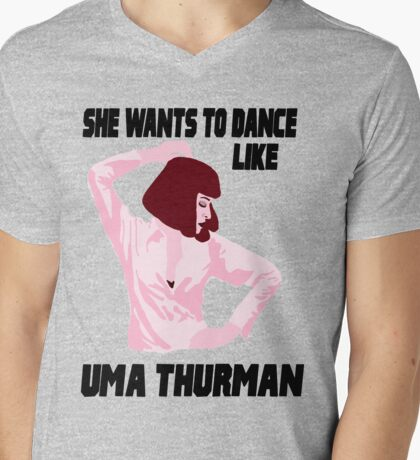 Dance Like Uma Thurman Mens V-Neck T-Shirt