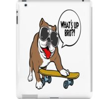 WHAT'S UP BRO iPad Case/Skin