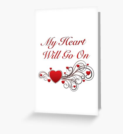 Titanic! My heart will go on! SALE! Greeting Card