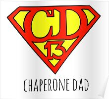 Chaperone Dad  Poster