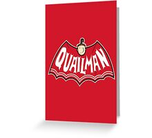 Quailman Greeting Card