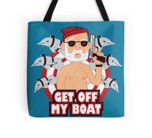Get off my Boat Tote Bag
