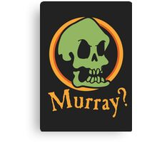 Murray? Canvas Print