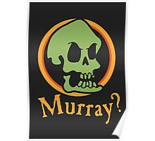Murray? Poster