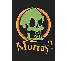 Murray? Photographic Print