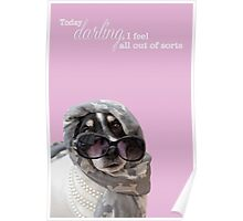 Funny Dog and Text Poster - Headscarf Beads Shades Poster