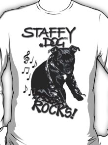 Staffy Dog Rocks! T-Shirt