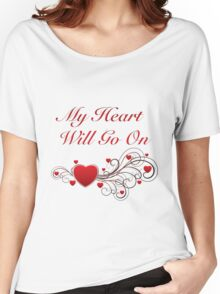 Titanic! My heart will go on! SALE! Women's Relaxed Fit T-Shirt