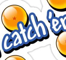 Gotta Catch 'Em All - DBZ! Sticker