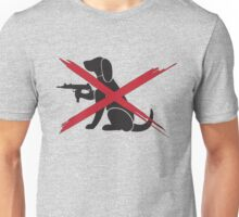 no dogs Unisex T-Shirt