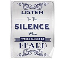 Listen To The Silence...  Poster