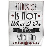 Music Is Not What I Do...  Poster