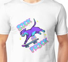 SICK AS FRICK Unisex T-Shirt