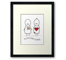 You Have Stolen My Heart.  Framed Print
