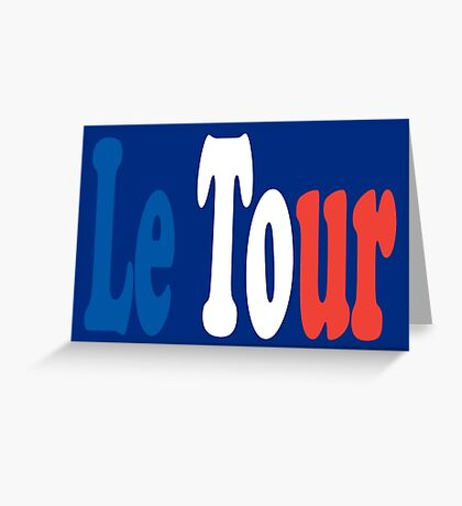 Le Tour Tricolour Greeting Card