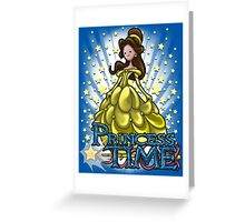 Princess Time - Belle Greeting Card