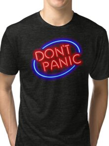"Hitchhiker's Guide - ""Don't Panic"" Neon Sign Tri-blend T-Shirt"