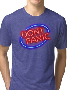 """Hitchhiker's Guide - """"Don't Panic"""" Neon Sign Tri-blend T-Shirt"""