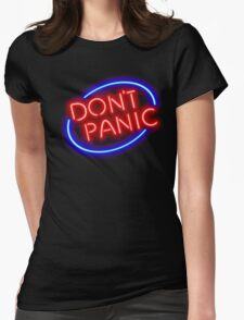"""Hitchhiker's Guide - """"Don't Panic"""" Neon Sign Womens Fitted T-Shirt"""