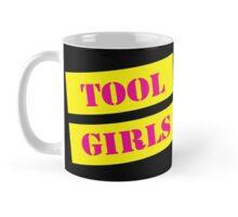TOOL Girls  Mug