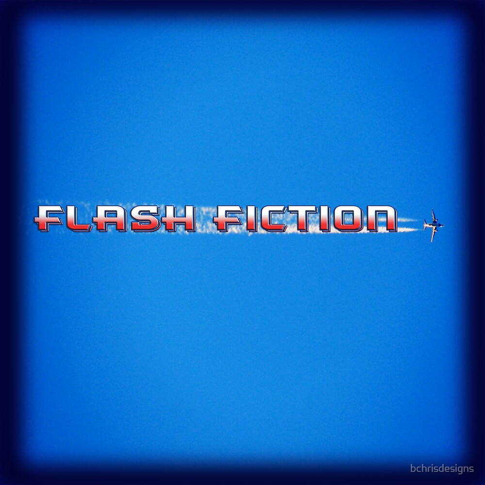 Flash Fiction by bchrisdesigns