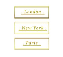 London / New York / Paris by Jessica Slater