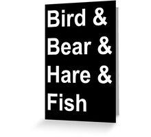 Bird, Bear, Hare and Fish Greeting Card