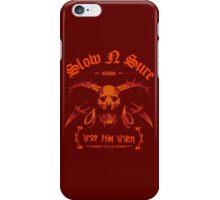 Slow N Sure iPhone Case/Skin