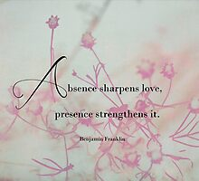 Absence sharpens love by vigor