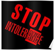 STOP INTOLERANCE Poster