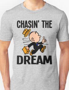 CHASIN' THE DREAM T-Shirt
