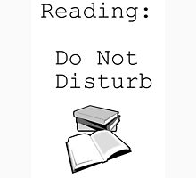Reading: Do Not Disturb Unisex T-Shirt