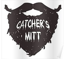 This mitt is for a different kind of catching.  Poster
