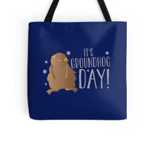 It's GROUNDHOG DAY! with cute little groundhog and snowflakes Tote Bag