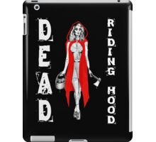 Zombie Fairytales Hood - DEAD RIDING HOOD iPad Case/Skin