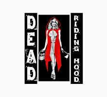 Zombie Fairytales Hood - DEAD RIDING HOOD Unisex T-Shirt